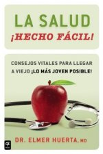 La salud Hecho facil! / Your Health Made Easy!