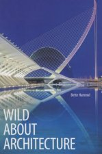 Wild About Architecture