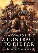 The Wayward Eight