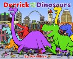 Derrick and the Dinosaurs