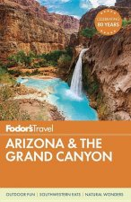 Fodor's 2016 Arizona & The Grand Canyon