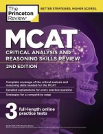 The Princeton Review MCAT Critical Analysis and Reasoning Skills Review
