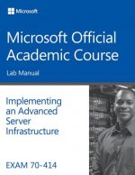 Implementing an Advanced Server Infrastructure Exam 70-414
