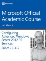 Configuring Advanced Windows Server 2012 Services R2 Exam 70-412