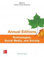 Annual Editions Technologies, Social Media, and Society