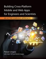 Building Cross-platform Mobile and Web Apps for Engineers and Scientists
