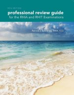 Professional Review Guide for the RHIA and RHIT Examinations 2016