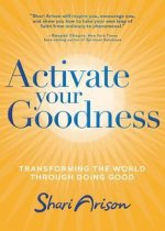Activate Your Goodness