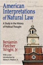 American Interpretations of Natural Law