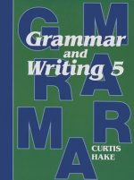 Grammar and Writing 5