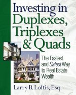 Investing in Duplexes, Triplexes, & Quads