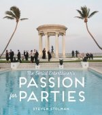 Serial Entertainer's Passion for Parties