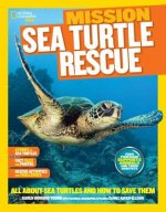 Mission Sea Turtle Rescue