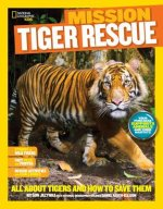 Mission Tiger Rescue
