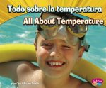 Todo sobre la temperatura / All About Temperature