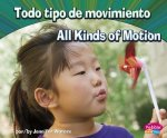 Todo tipo de movimiento / All Kinds of Motion