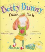 Betty Bunny Didn't Do It