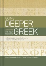 Going Deeper with New Testament Greek
