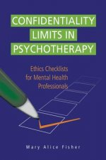 Confidentiality Limits in Psychotherapy