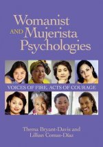 Womanist and Mujerista Psychologies
