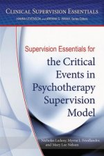 Supervision Essentials for the Critical Events in Psychotherapy Supervision Model