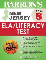 Barron's New Jersey Grade 8 ELA / Literacy Test
