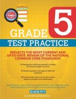 Barron's Core Focus Grade 5 Test Practice for Common Core