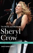 The Words and Music of Sheryl Crow
