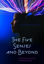 The Five Senses and Beyond