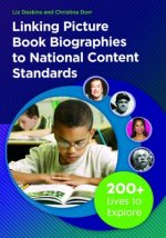 Linking Picture Book Biographies to National Content Standards
