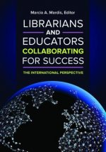 Librarians and Educators Collaborating for Success