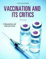 Vaccination and Its Critics