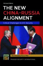 The New China-russia Alignment