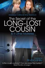 The Secret of the Long-Lost Cousin & 9 Other Mysteries