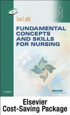 Fundamental Concepts and Skills for Nursing + Virtual Clinical Excursions