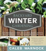 Backyard Winter Gardening