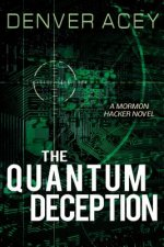 The Quantum Deception