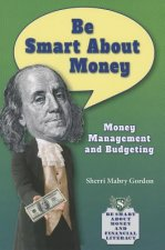 Be Smart About Money