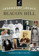 Legendary Locals of Beacon Hill, Massachusetts