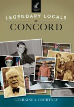 Legendary Locals of Concord, New Hampshire