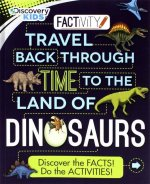 Travel Back Through Time to the Land of Dinosaurs