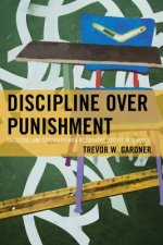 Discipline over Punishment