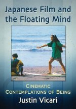 Japanese Film and the Floating Mind