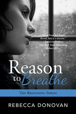 REASON TO BREATHE