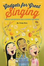Gadgets for Great Singing