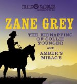 The Kidnapping of Collie Younger and Amber's Mirage