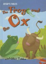 The Frog and the Ox and Other Fables