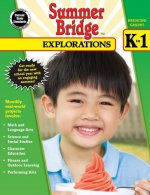 Summer Bridge Explorations, Bridging Grades K-1