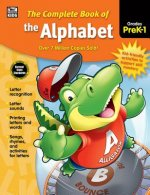 The Complete Book of the Alphabet, Grades PreK - 1