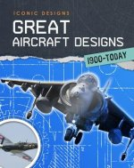 Great Aircraft Designs 1900-Today